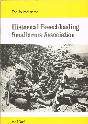 Image for THE JOURNAL OF THE HISTORICAL BREECHLOADING SMALLARMS ASSOCIATION: VOL 1. NUMBER 6