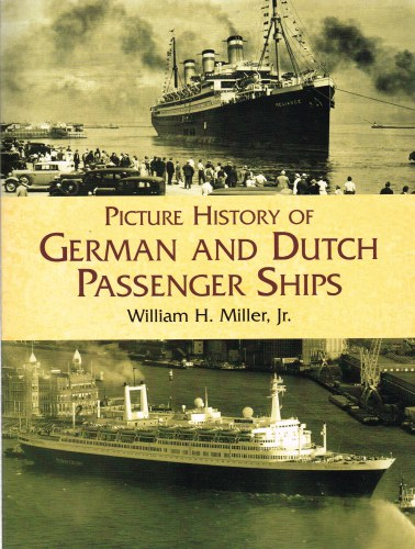 Image for PICTURE HISTORY OF GERMAN AND DUTCH PASSENGER SHIPS