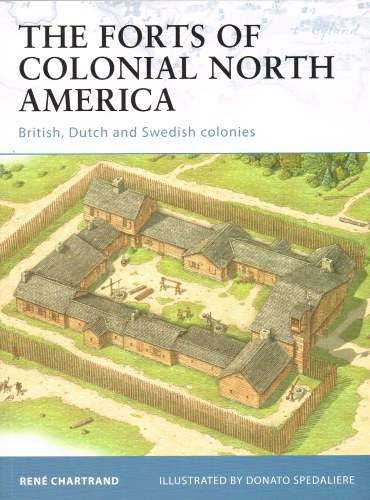 Image for THE FORTS OF COLONIAL NORTH AMERICA