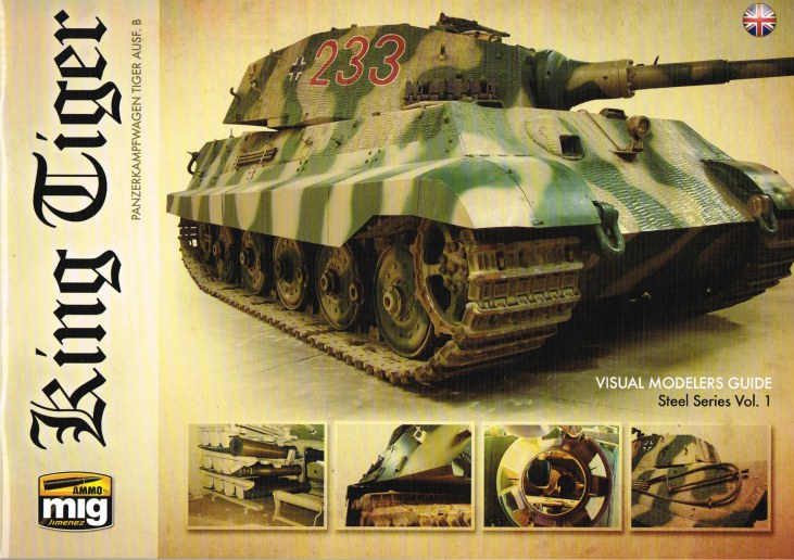 Image for KING TIGER : PANZERKAMPFWAGEN TIGER AUSF. B
