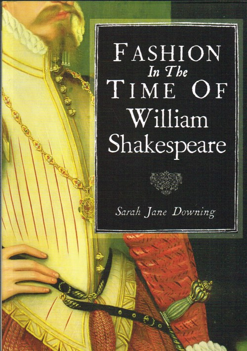 Image for FASHION IN THE TIME OF WILLIAM SHAKESPEARE