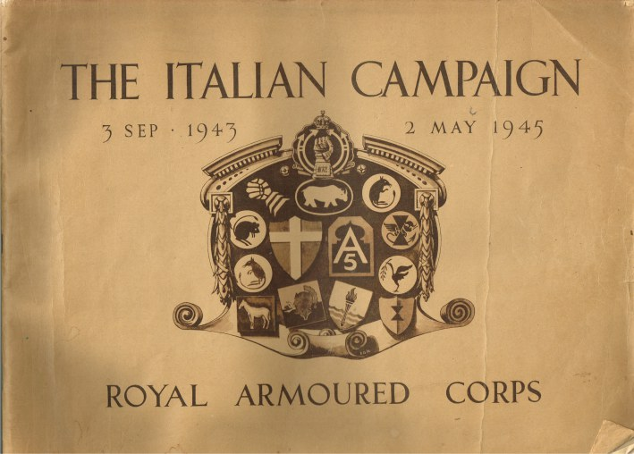 Image for THE ITALIAN CAMPAIGN 3 SEP 1943 - 2 MAY 1945 : ROYAL ARMOURED CORPS