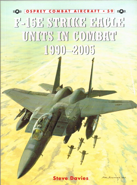 Image for F-15E STRIKE EAGLE UNITS IN COMBAT 1990-2005
