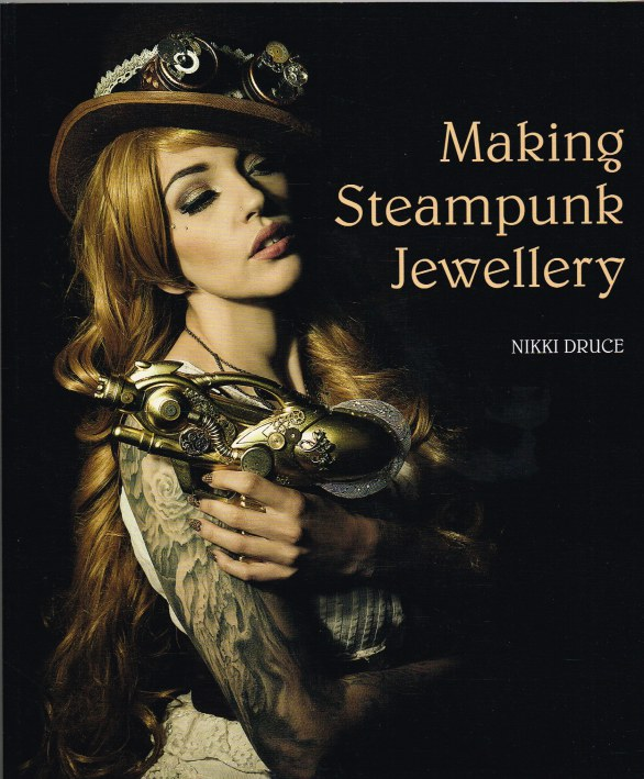 Image for MAKING STEAMPUNK JEWELLERY