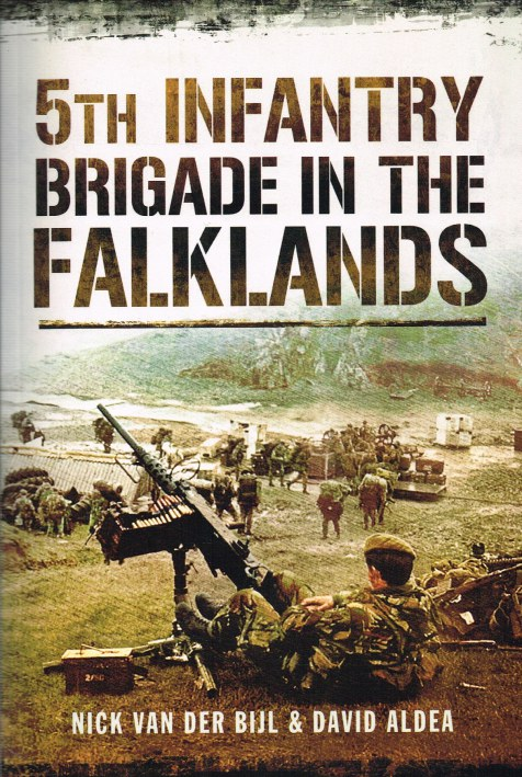 Image for 5TH INFANTRY BRIGADE IN THE FALKLANDS