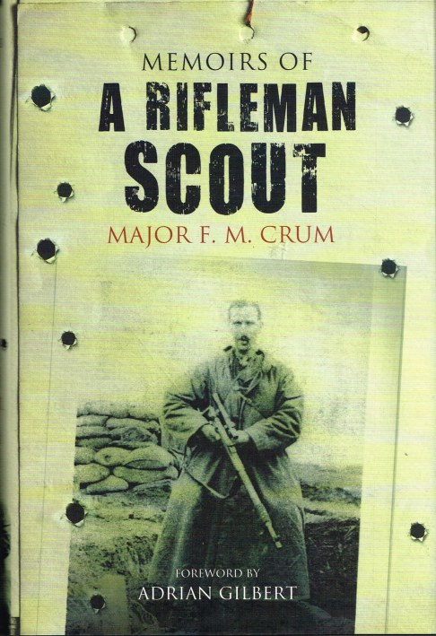 Image for MEMOIRS OF A RIFLEMAN SCOUT: MAJOR F.M. CRUM