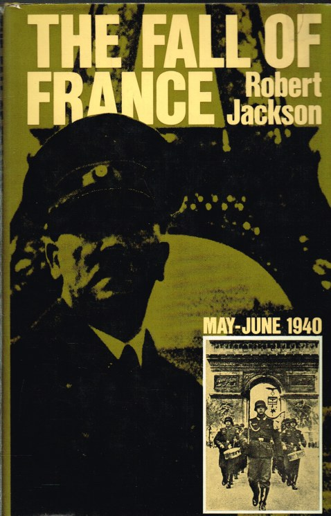 Image for THE FALL OF FRANCE, MAY - JUNE 1940