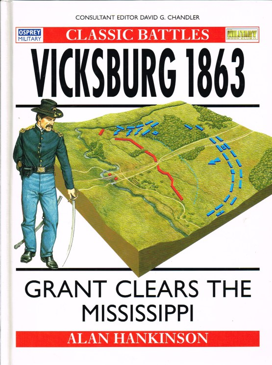 Image for VICKSBURG 1863: GRANT CLEARS THE MISSISSIPPI
