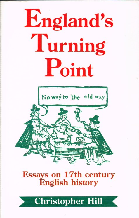 Image for ENGLAND'S TURNING POINT: ESSAYS ON 17TH CENTURY ENGLISH HISTORY