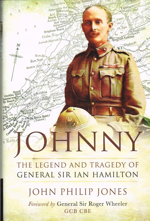 Image for JOHNNY: THE LEGEND AND TRAGEDY OF GENERAL SIR IAN HAMILTON