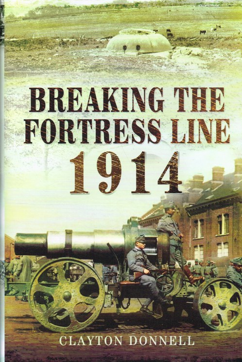 Image for BREAKING THE FORTRESS LINE 1914