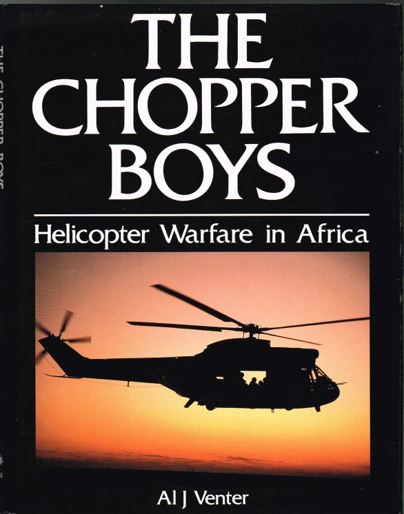 Image for THE CHOPPER BOYS: HELICOPTER WARFARE IN AFRICA