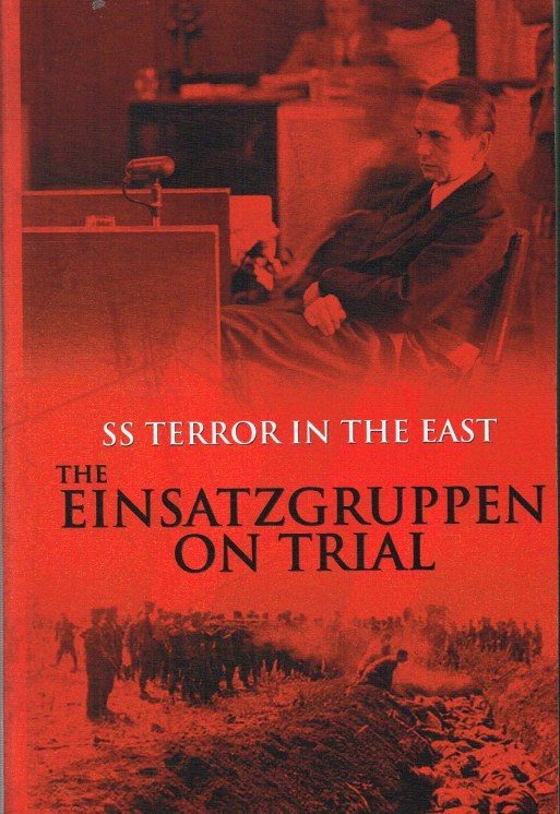 Image for SS TERROR IN THE EAST : EINSATZGRUPPEN ON TRIAL