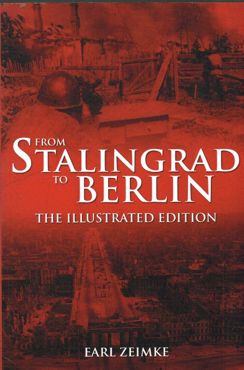 Image for FROM STALINGRAD TO BERLIN : THE ILLUSTRATED EDITION