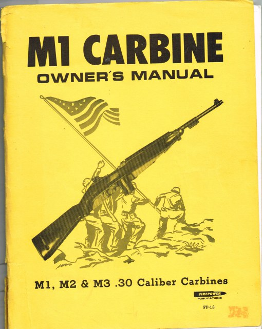 Image for M1 CARBINE OWNER'S MANUAL: M1, M2 & M3 .30 CALIBER CARBINES