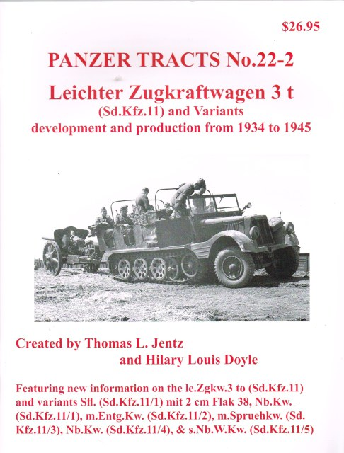 Image for PANZER TRACTS NO. 22-2 LEICHTER ZUGKRAFTWAGEN 3T (SD.KFZ.II) AND VARIANTS DEVELOPMENT AND PRODUCTION FROM 1934 TO 1945