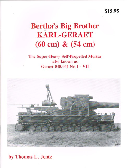Image for PANZER TRACTS : BERTHA'S BIG BROTHER KARL-GERAET (60 CM) & (54 CM)