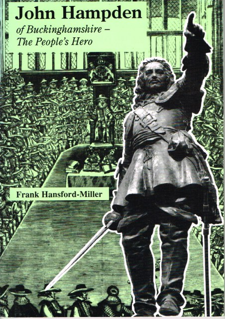 Image for JOHN HAMPDEN OF BUCKINGHAMSHIRE - THE PEOPLE'S HERO