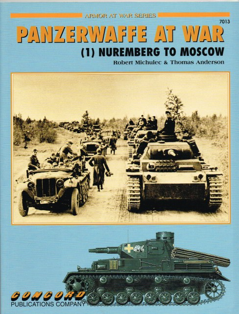 Image for PANZERWAFFE AT WAR (1) NUREMBERG TO MOSCOW