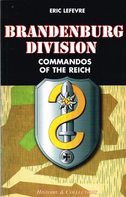 Image for BRANDENBURG DIVISION : COMMANDOS OF THE REICH