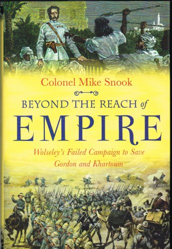 Image for BEYOND REACH OF EMPIRE: WOLSELEY'S FAILED CAMPAIGN TO SAVE GORDON AND KHARTOUM