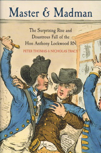 Image for MASTER AND MADMAN : THE SURPRISING RISE AND DISASTROUS FALL OF THE HON ANTHONY LOCKWOOD RN