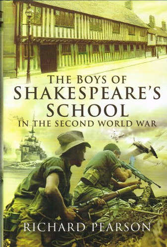 Image for THE BOYS OF SHAKESPEARE'S SCHOOL IN THE SECOND WORLD WAR