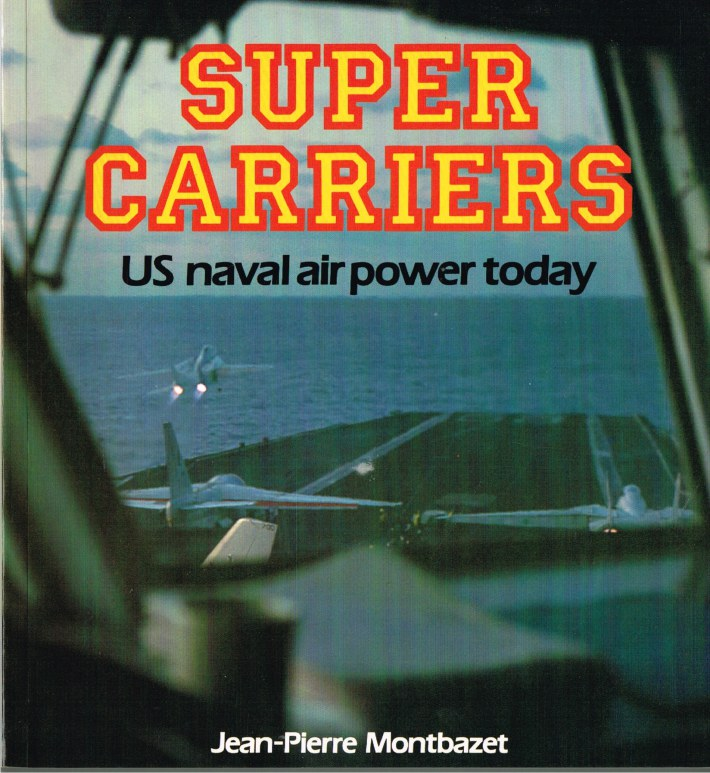 Image for OSPREY COLOUR SERIES: SUPER CARRIERS - US NAVAL AIR POWER TODAY