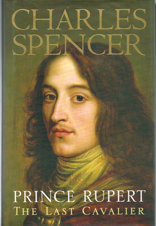 Image for PRINCE RUPERT: THE LAST CAVALIER (SIGNED COPY)