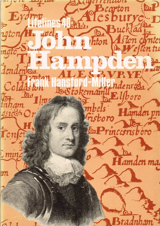 Image for JOHN HAMPDEN: AN ILLUSTRATED LIFE OF JOHN HAMPDEN 1594-1643