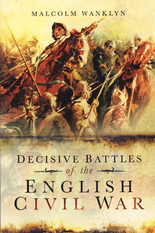 Image for DECISIVE BATTLES OF THE ENGLISH CIVIL WAR