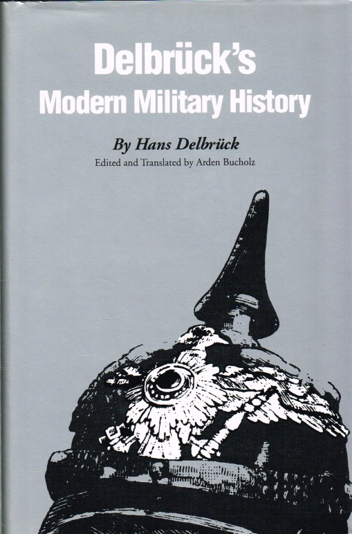 Image for DELBRUCK'S MODERN MILITARY HISTORY