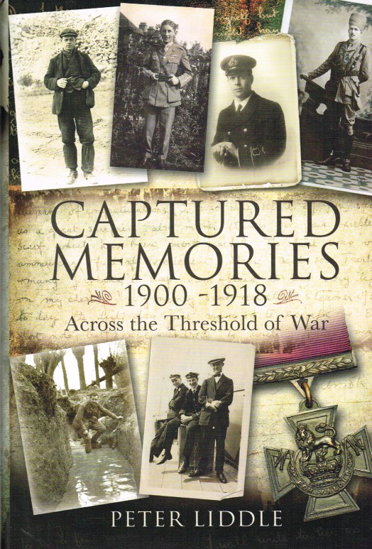 Image for CAPTURED MEMORIES 1900-1918 : ACROSS THE THRESHOLD OF WAR