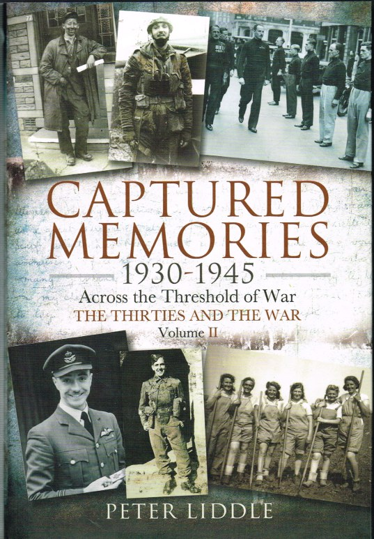 Image for CAPTURED MEMORIES 1930-1945: ACROSS THE THRESHOLD OF WAR - THE THIRTIES AND THE WAR