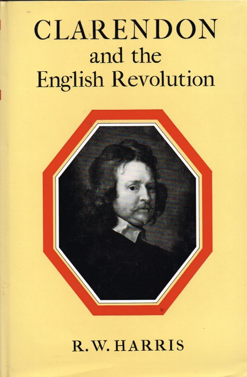 Image for CLARENDON AND THE ENGLISH REVOLUTION