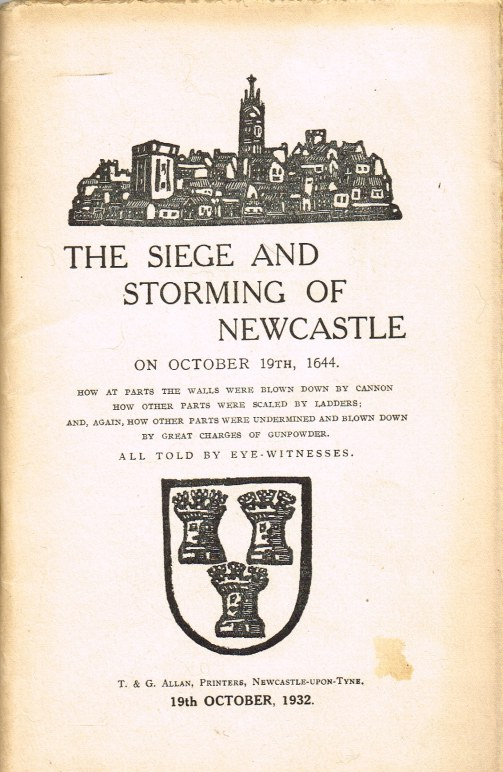 Image for THE SIEGE AND STORMING OF NEWCASTLE ON OCTOBER 19TH 1644