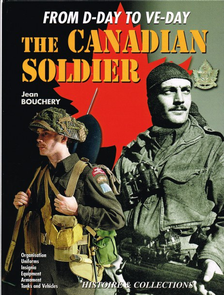 Image for THE CANADIAN SOLDIER: FROM D-DAY TO VE-DAY