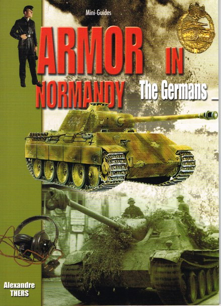 Image for ARMOR IN NORMANDY: THE GERMANS