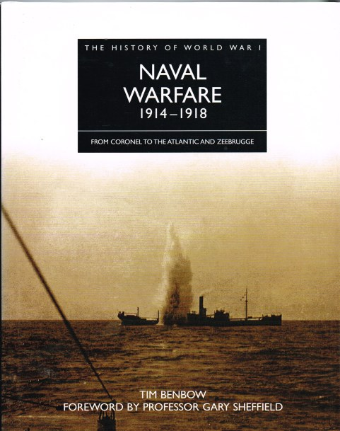 Image for THE HISTORY OF WORLD WAR I: NAVAL WARFARE 1914-1918: FROM CORONEL TO THE ATLANTIC AND ZEEBRUGGE