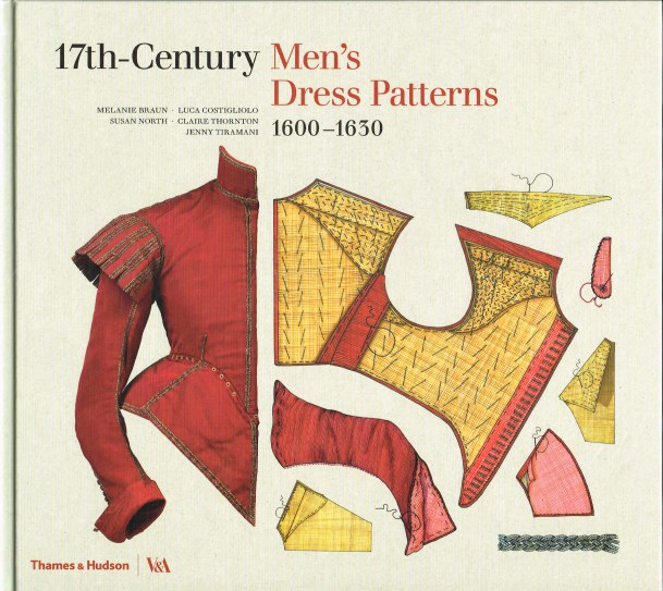 Image for 17TH CENTURY MEN'S DRESS PATTERNS 1600-1630
