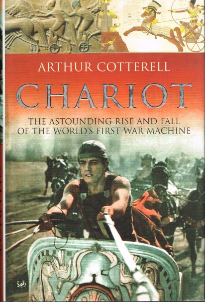 Image for CHARIOT: THE ASTOUNDING RISE AND FALL OF THE WORLD'S FIRST WAR MACHINE