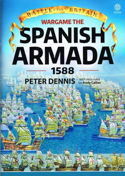 Image for BATTLE FOR BRITAIN: WARGAME THE SPANISH ARMADA 1588