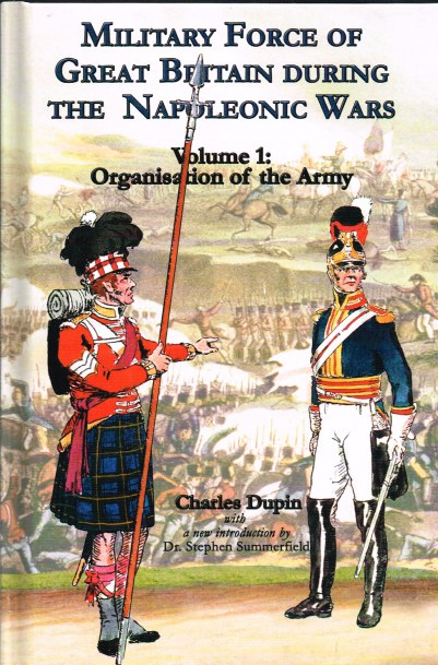 Image for MILITARY FORCE OF GREAT BRITAIN DURING THE NAPOLEONIC WARS: VOLUME 1: ORGANISATION OF THE ARMY