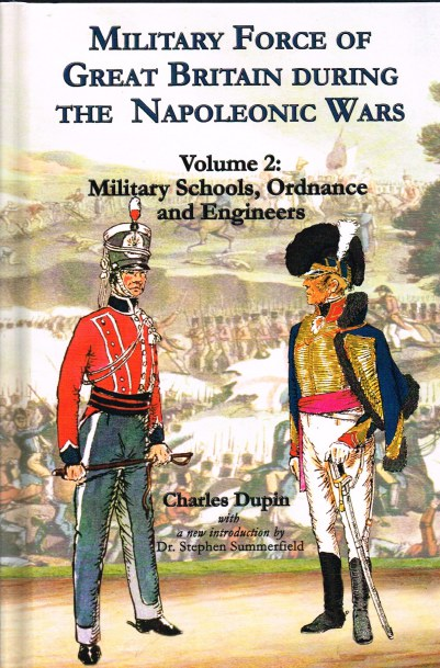 Image for MILITARY FORCE OF GREAT BRITAIN DURING THE NAPOLEONIC WARS: VOLUME 2: MILITARY SCHOOLS, ORDNANCE AND ENGINEERS