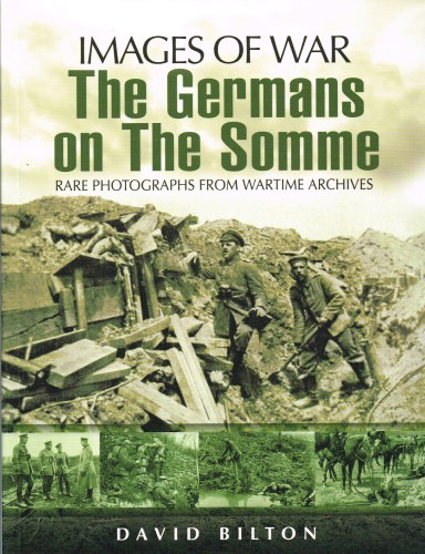 Image for IMAGES OF WAR: THE GERMANS ON THE SOMME