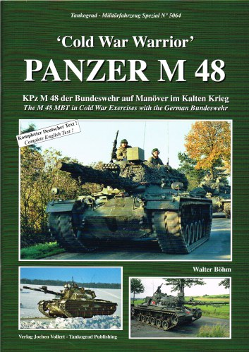 Image for COLD WAR WARRIOR PANZER M48: THE M 48 MBT IN COLD WAR EXERCISES WITH THE GERMAN BUNDESWEHR