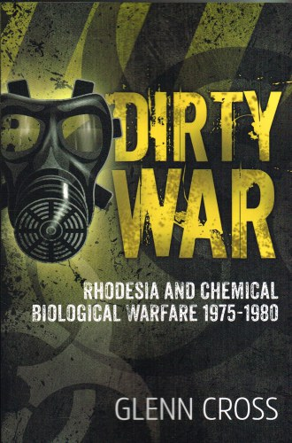 Image for DIRTY WAR : RHODESIAN AND CHEMICAL BIOLOGICAL WARFARE 1975-1980