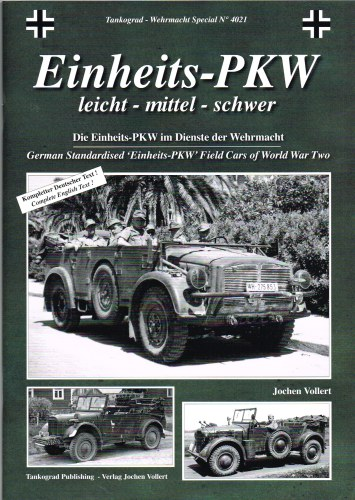 Image for EINHEITS-PKW: LEICHT, MITTEL, SCHWER: GERMAN STANDARDISED 'EINHEITS-PKW' FIELD CARS OF WORLD WAR TWO