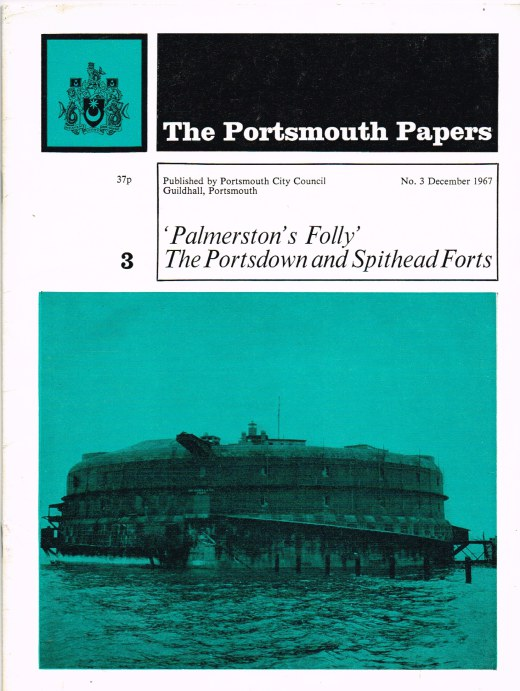 Image for PALMERSTON'S FOLLY: THE PORTSDOWN AND SPITHEAD FORTS
