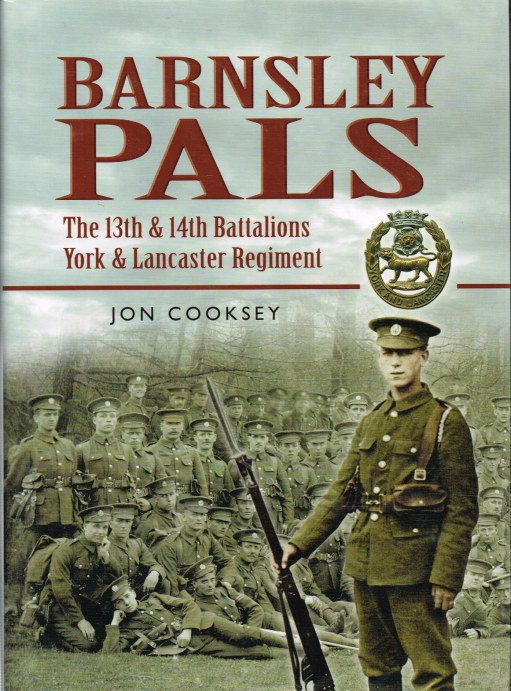 Image for BARNSLEY PALS: THE 13TH AND 14TH BATTALIONS YORK AND LANCASTER REGIMENT